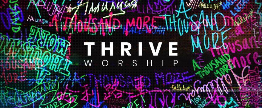 Thrive Worship – MergePR